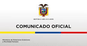 Comunicado Oficial de la Cancillería de #Ecuador